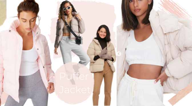 Fashion Favorites: The Hottest Trend for the Coldest Weather- Puffer Jackets!